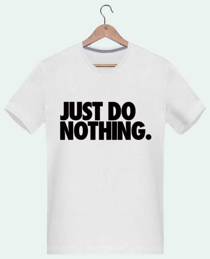 T-Shirt Men 180g Just Do Nothing by Freeyourshirt.com