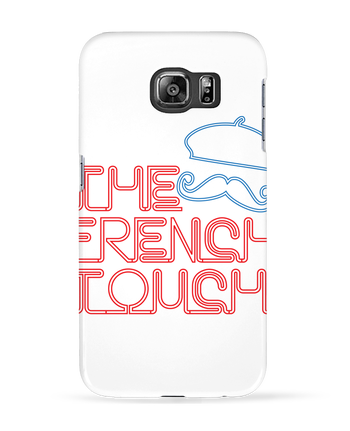 Case 3D Samsung Galaxy S6 The French Touch - Freeyourshirt.com