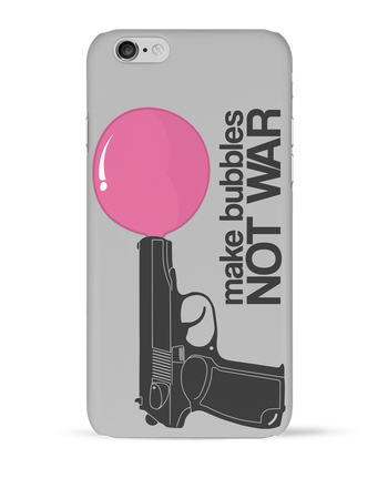 Case 3D iPhone 6 Make bubbles NOT WAR by justsayin