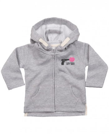 Hoddie with zip for baby Make bubbles NOT WAR by justsayin