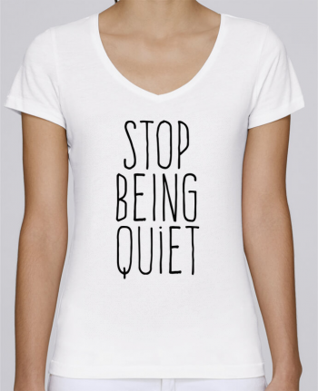 T-Shirt V-Neck Women Stella Chooses Stop being quiet by justsayin