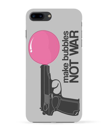 Case 3D iPhone 7+ Make bubbles NOT WAR by justsayin