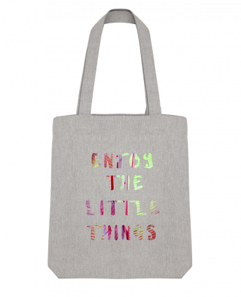 Tote Bag Stanley Stella Enjoy the little things by Les Caprices de Filles