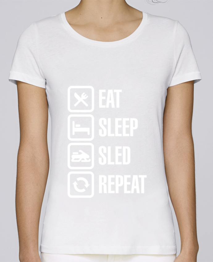 T-shirt Women Stella Loves Eat, sleep, sled, repeat by LaundryFactory
