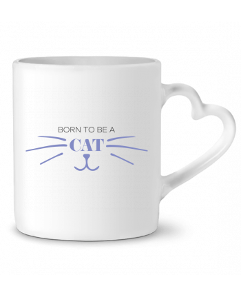 Mug Heart Born to be a cat by tunetoo