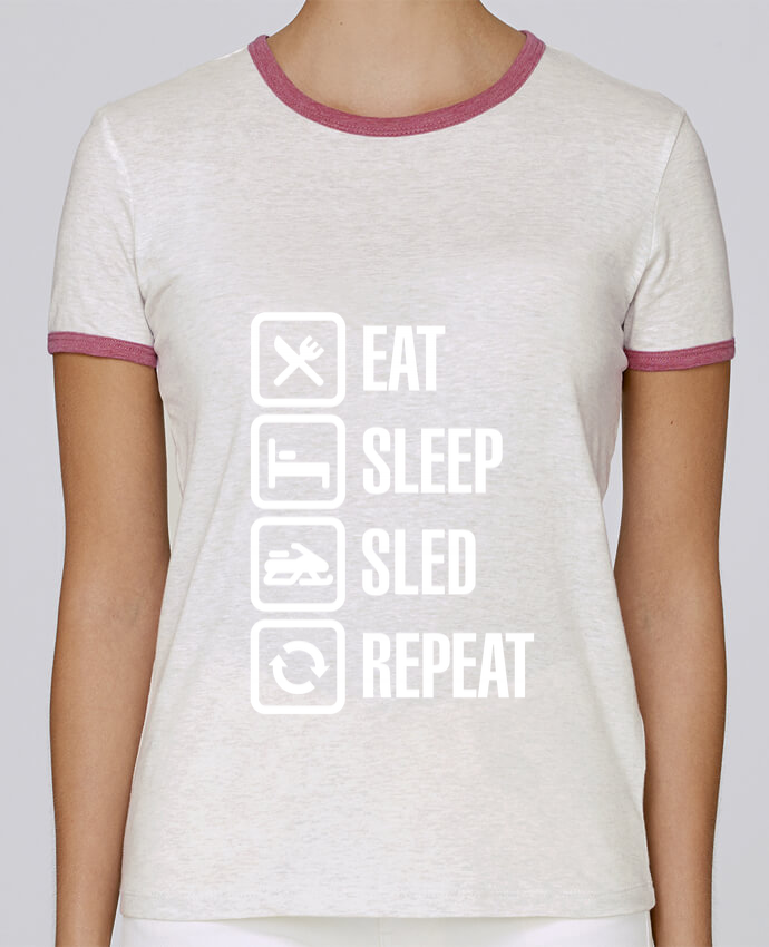 T-shirt Women Stella Returns Eat, sleep, sled, repeat pour femme by LaundryFactory