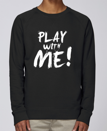 sweatshirt Men crew neck Stanley Strolls Play with me ! by tunetoo