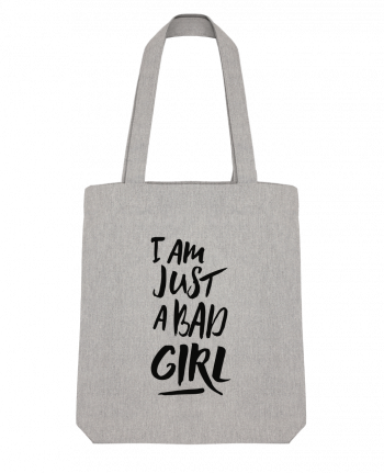 Tote Bag Stanley Stella I am just a bad girl by tunetoo