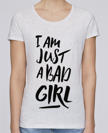 T-shirt Women Stella Loves I am just a bad girl by tunetoo